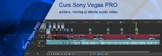 Curs Sony Vegas Pro